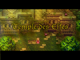 Renegades Of Mana - Temple des Elfes